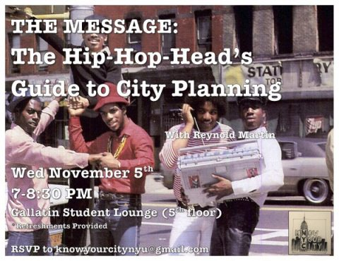 Advertisement for the event The Message: The Hip-Hop Head's Guide to City Planning