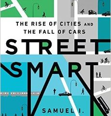 "Cover of Schwartz's book ""Street Smart: The Rise of Cities and the Fall of Cars"""