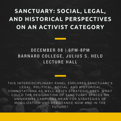Advertisement for Sanctuary: Social, Legal, and Historical Perspectives on an Activist Category event