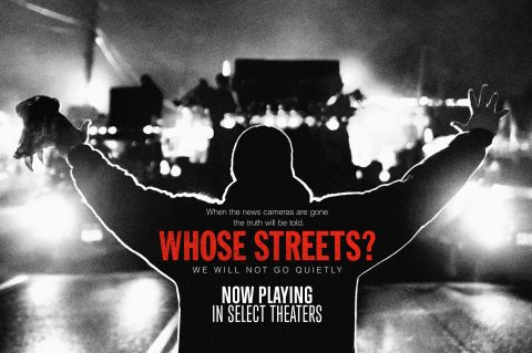 WHOSE STREETS? Documentary