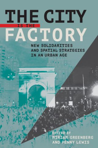 """Book cover for """"The City is the Factory"""""""
