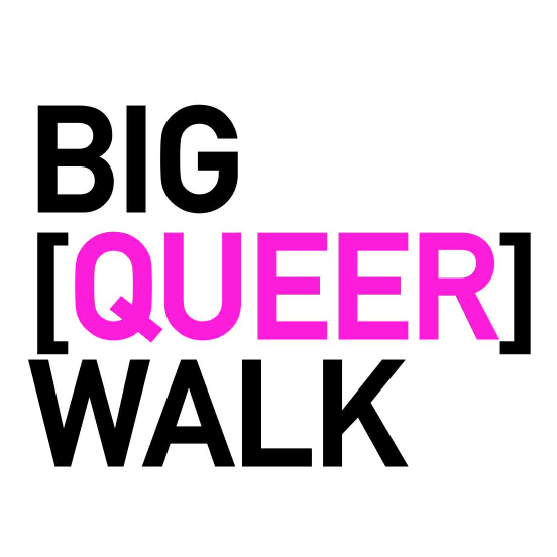 THE BIG [QUEER] WALK